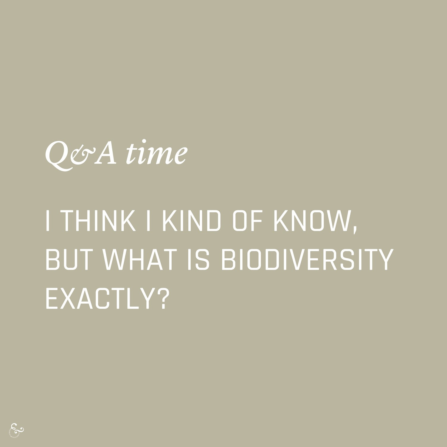 What is biodiversity? Environment Environmental Questions FAQs Frequently Asked Questions Climate Change Plastics Oceans Animals Nowhere & Everywhere