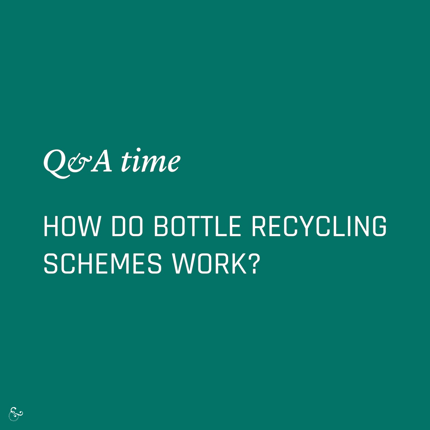 How do bottle recycling schemes work? Environmental Questions & Answers FAQs Frequently Asked