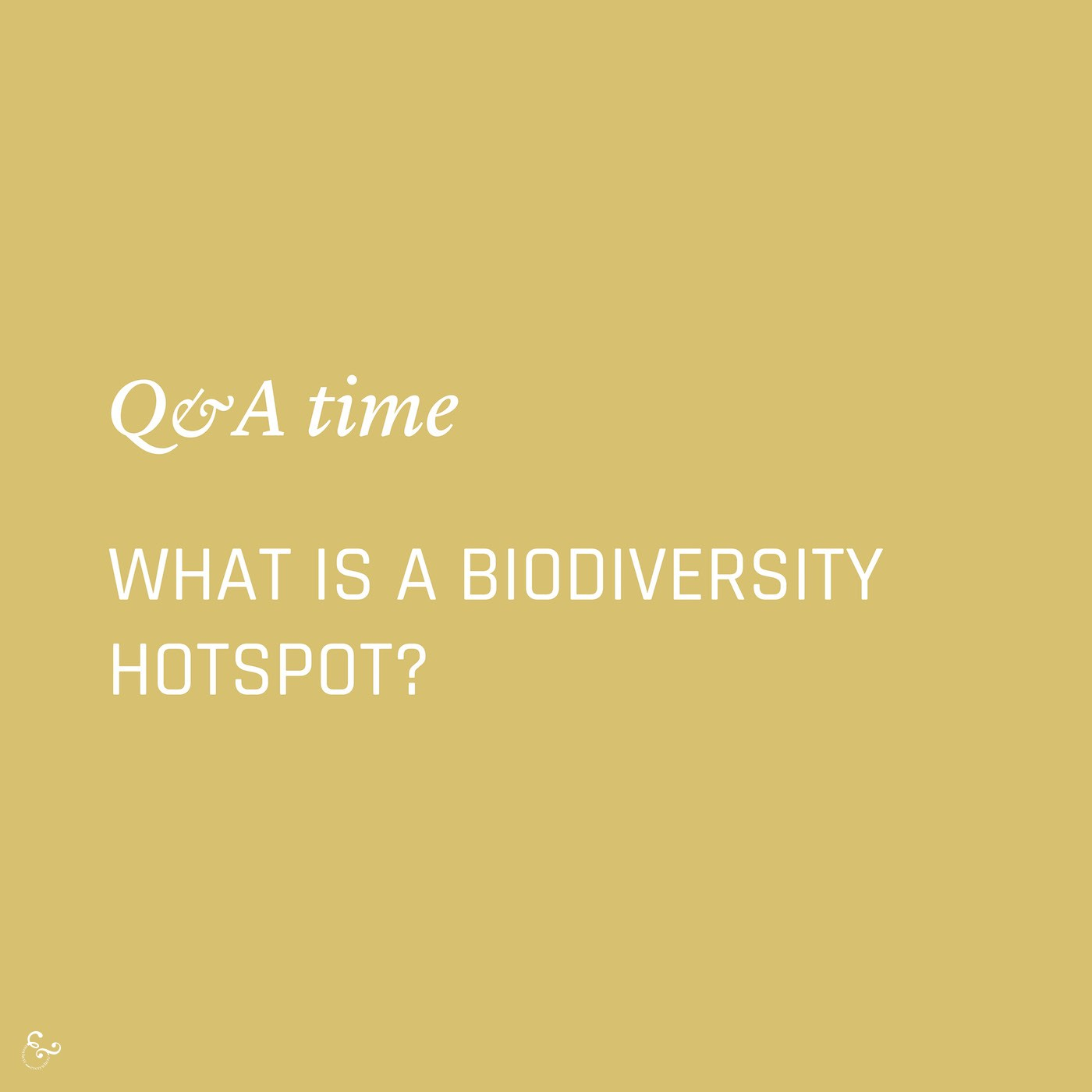 What is a biodiversity hotspot? Environment Environmental Questions FAQs Frequently Asked Questions Climate Change Plastics Oceans Animals Nowhere & Everywhere