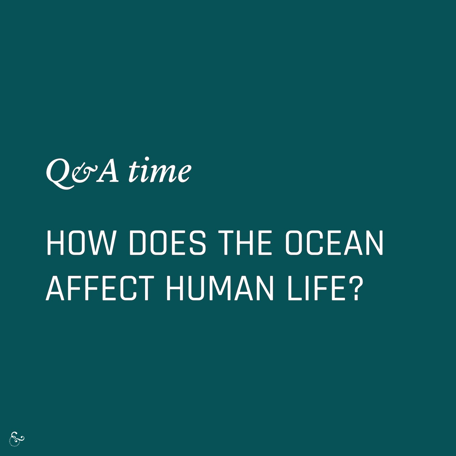 How does the ocean affect human life? Environment Environmental Questions FAQs Frequently Asked Questions Climate Change Plastics Oceans Animals Nowhere & Everywhere