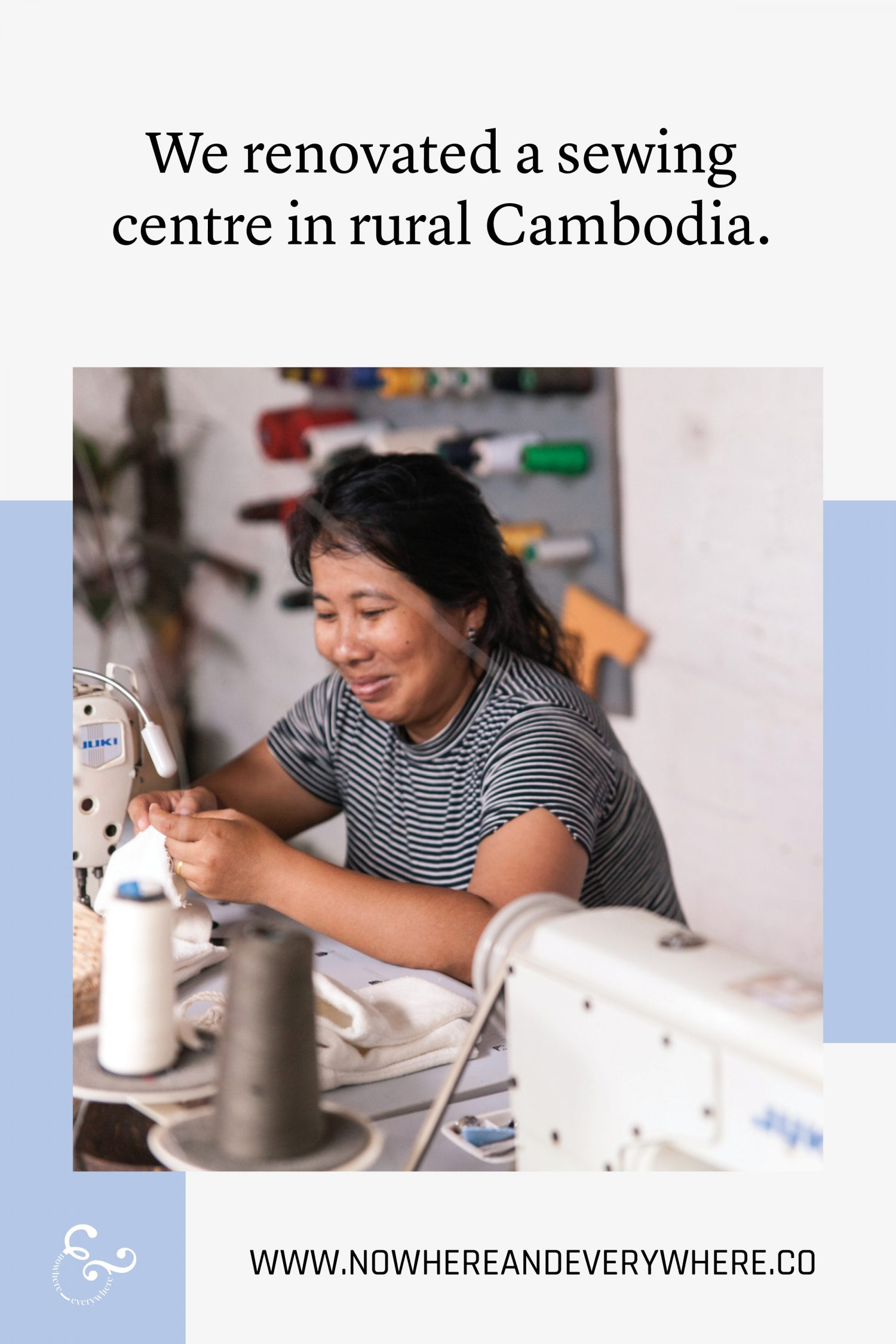 Renovating a sewing centre in rural Cambodia Nowhere & Everywhere Sustainable Travel