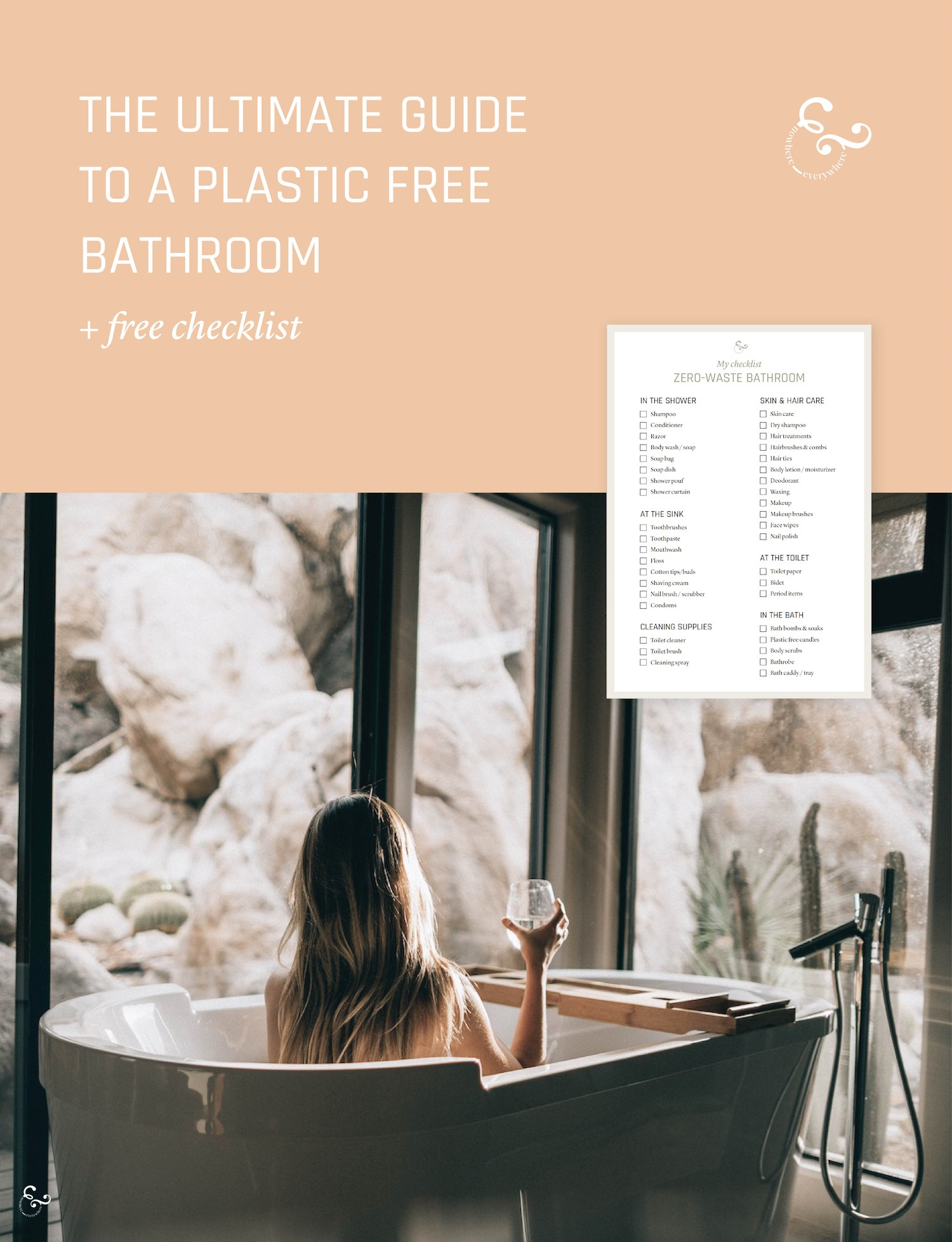 The Ultimate Guide to Your Plastic Free Zero Waste Bathroom Nowhere & Everywhere How to go plastic free