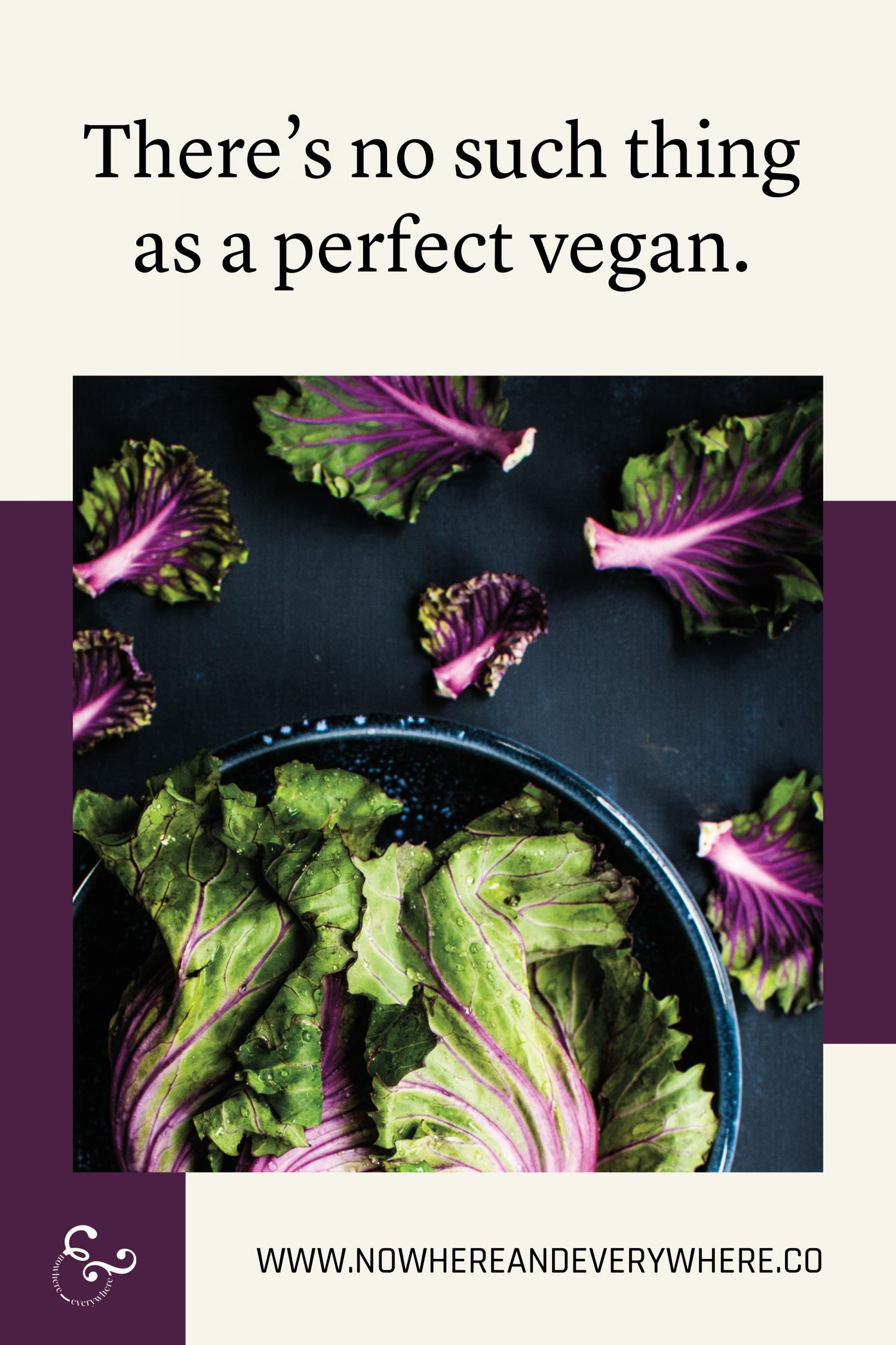 You're not a perfect vegan and that is absolutely ok Nowhere & Everywhere Sustainable Travel
