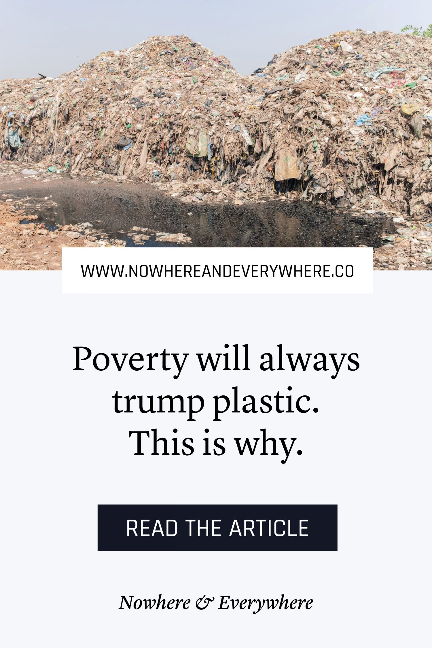 Poverty trumps plastic - on colonialism, environmental racism and justice - Nowhere & Everywhere - Environmentalism Plastic Pollution Cambodia