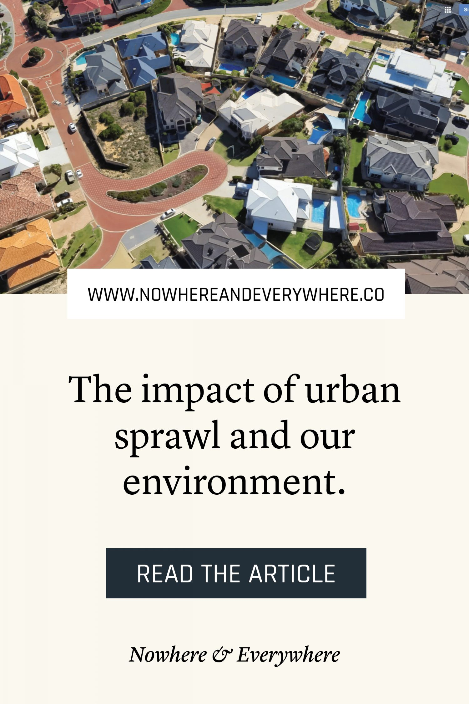 The longest suburban sprawl in the world Nowhere & Everywhere Sustainable Travel