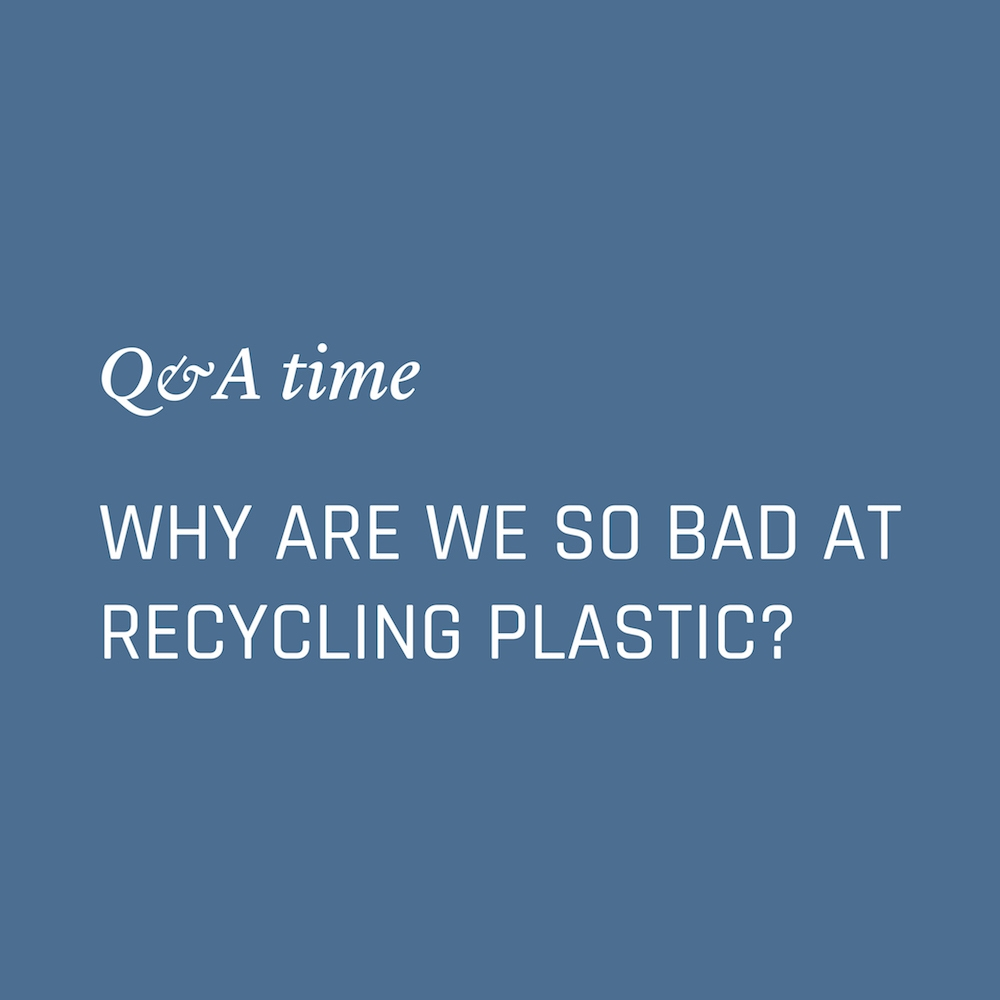 Why are we so bad at recycling plastic? Nowhere & Everywhere Environmentalism Questions Sustainability Climate Change Plastic Free Zero Waste