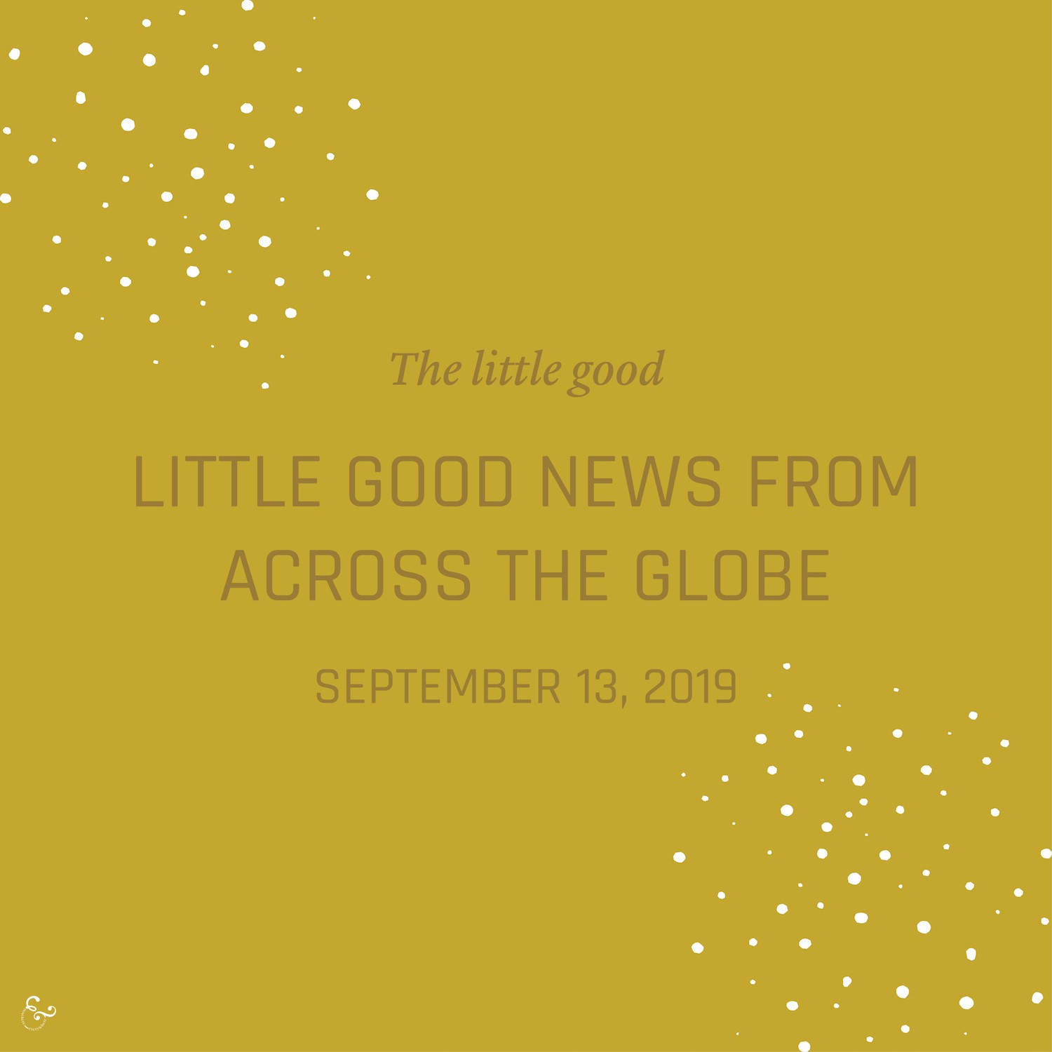 Good Happy Environment Eco News of the Week - Nowhere & Everywhere Good News Stories 2019