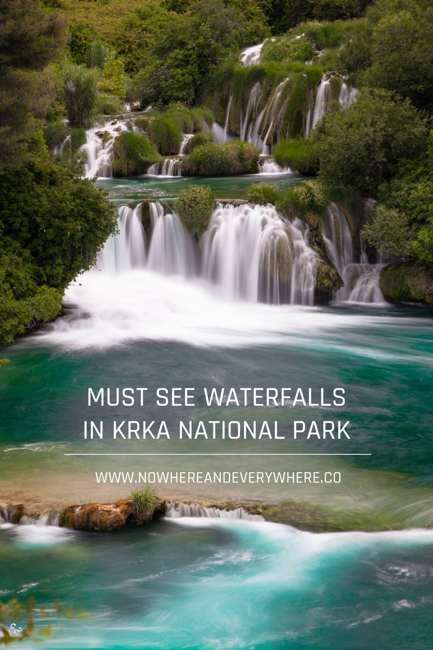 The waterfalls of Krka Nowhere & Everywhere Sustainable Travel