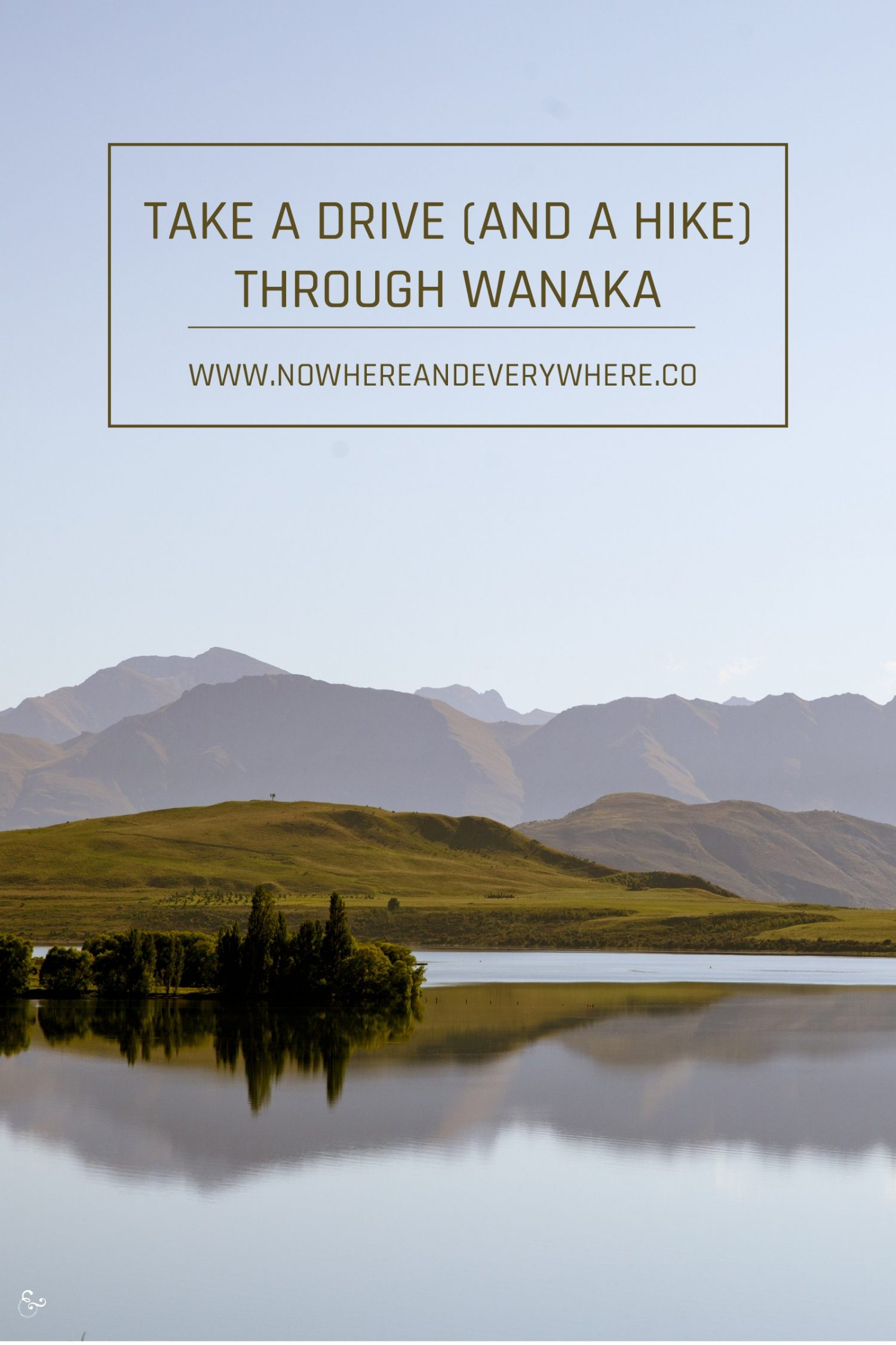 Wandering through Wanaka Nowhere & Everywhere Sustainable Travel