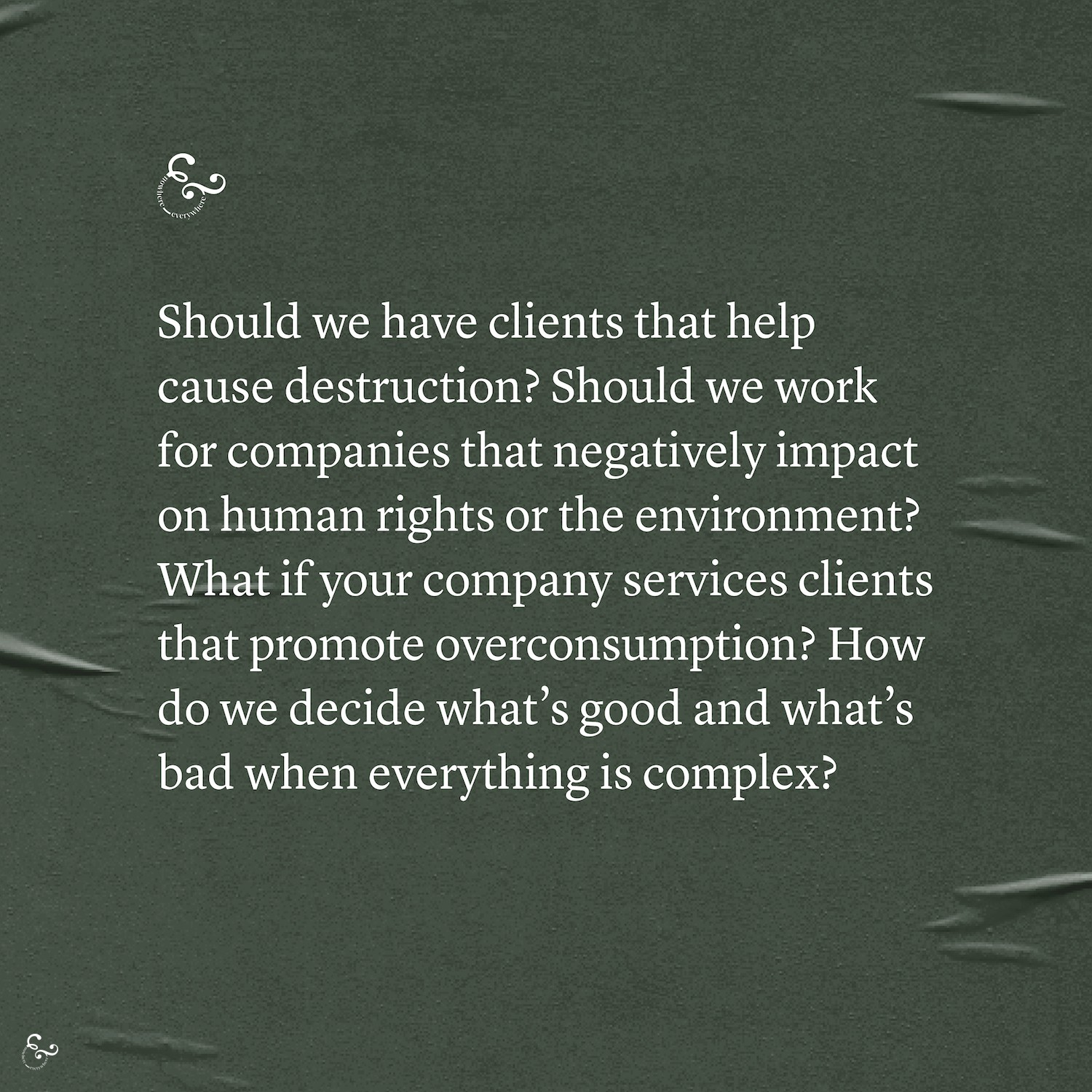 Should we work with environmentally destructive companies? Social impact ethical eco jobs - Nowhere and Everywhere - Clients Lis Dingjan
