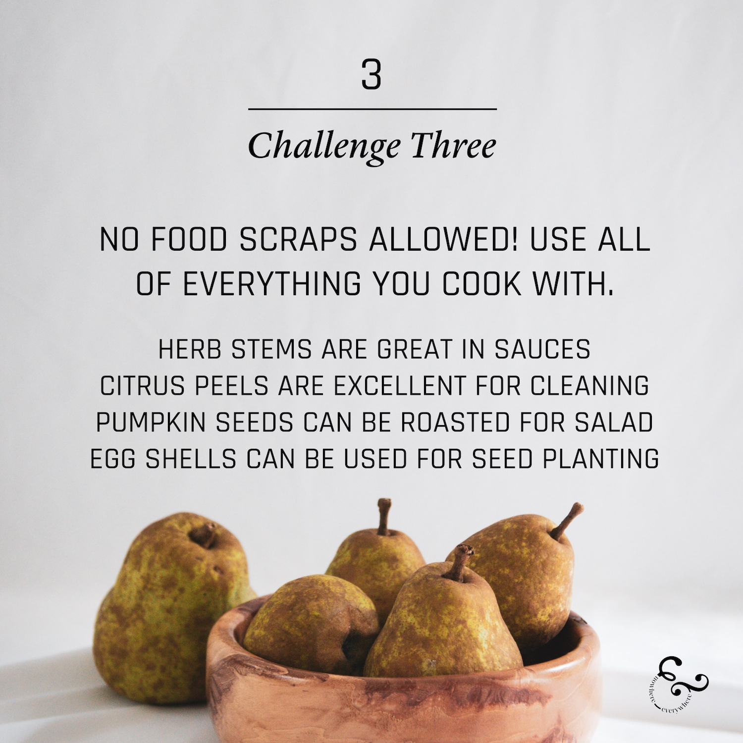9 food waste challenges - Nowhere & Everywhere - Climate change reduce food waste budget